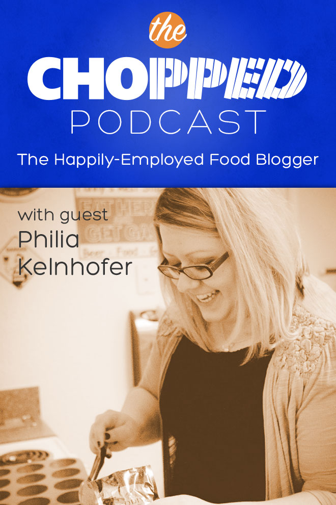 The Happily Employed Food Blogger interview with Philia Kelnhofer of the blog Sweet Phi is the latest interview on the Chopped Podcast