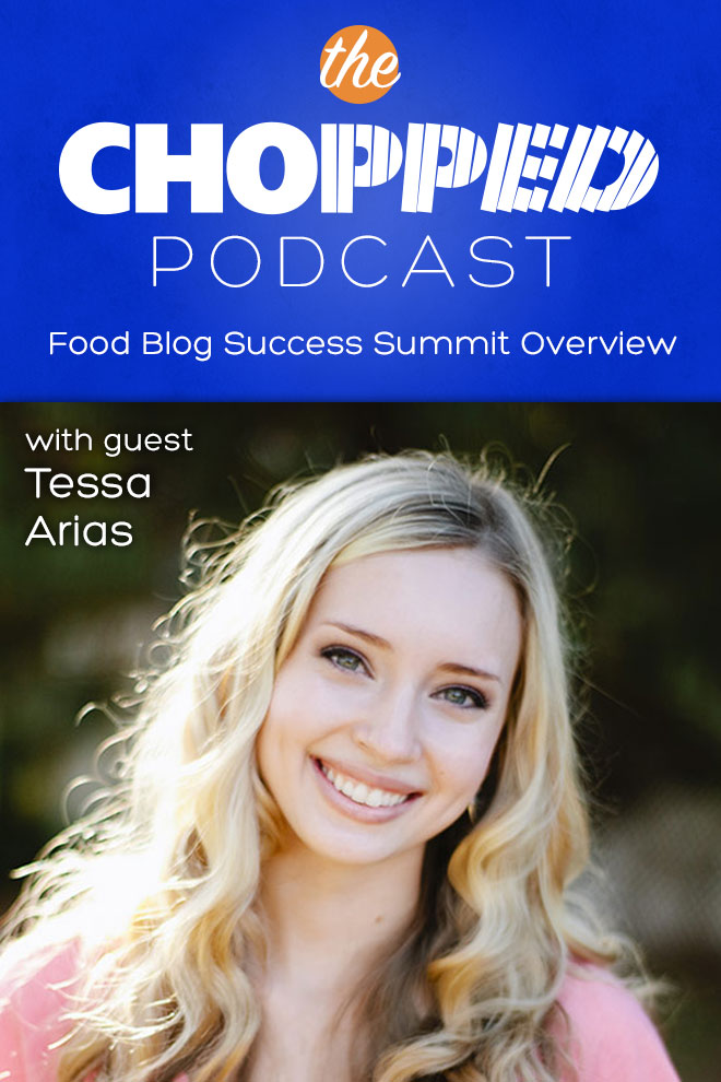 Food Blog Success Summit Overview with Tessa Arias