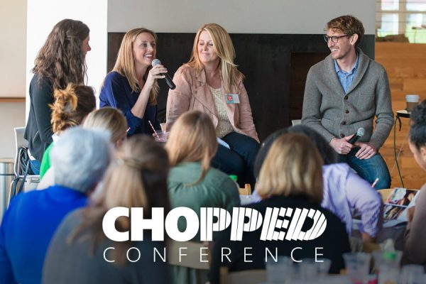Are you coming to Chopped Conference? Buy your ticket today!