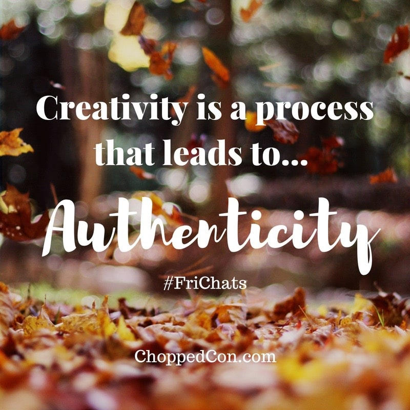 Learning about Courageous Creativity on today's episode of the Chopped Podcast - the FriChats edition!