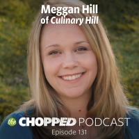 "Meggan Hill is the guest on Episode 131 of the Chopped Podcast, ""Taking Your Food Blog From Good to Great"""