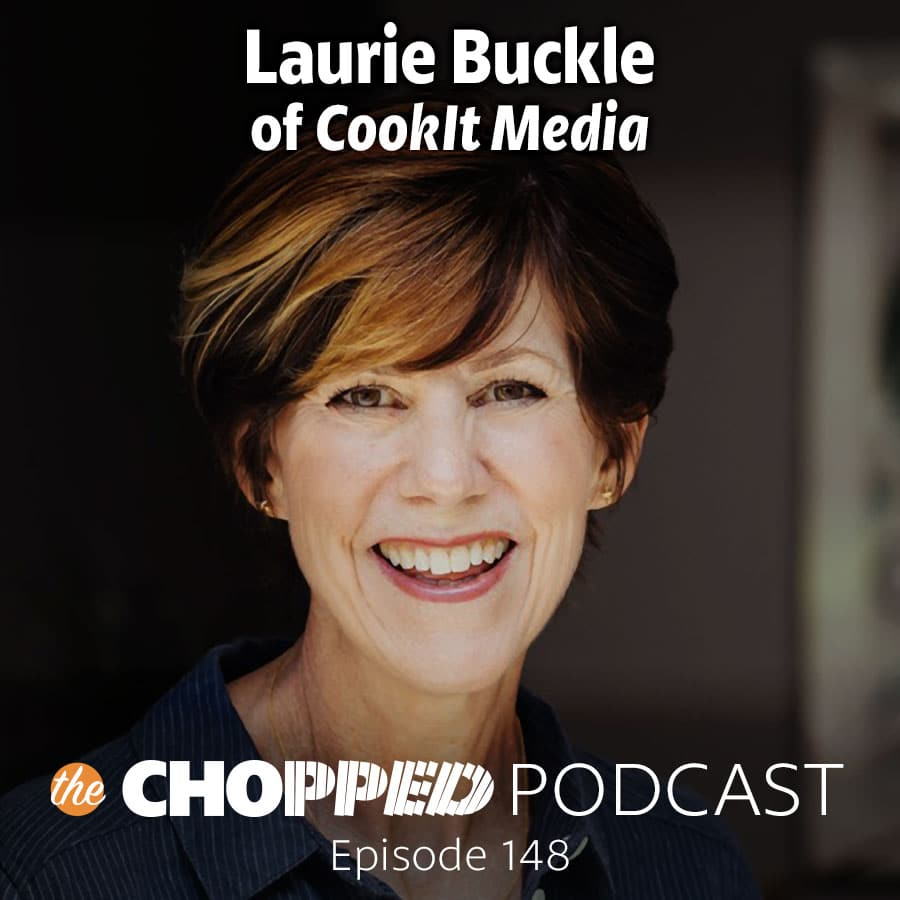 It's important with such a demanding job to create a passion for the work you're doing. Today I'm talking with Laurie Buckle of Cook-it Media on building your food blogger brand, to help keep that passion front and center in everything you do.