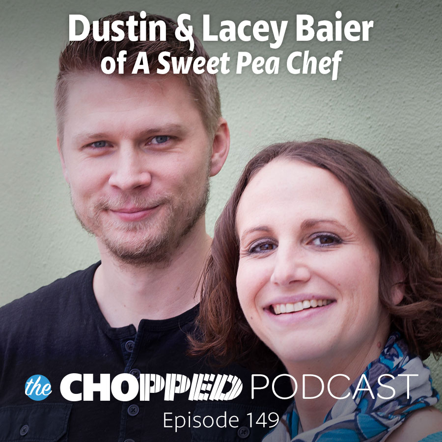 Today's guests are Lacey and Dustin Baier of A Sweet Pea Chef and we're talking about building your blog after the pivot, that point where you almost quit.