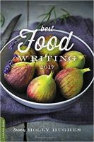 A copy of the book cover, The Best Food Writing of 2017.