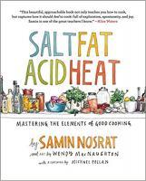 The book Salt, Fat, Acid, Heat by Samin Nosrat