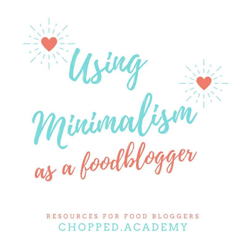 A white background with turquoise and peachy orange text that reads: Using minimalism as a food blogger.