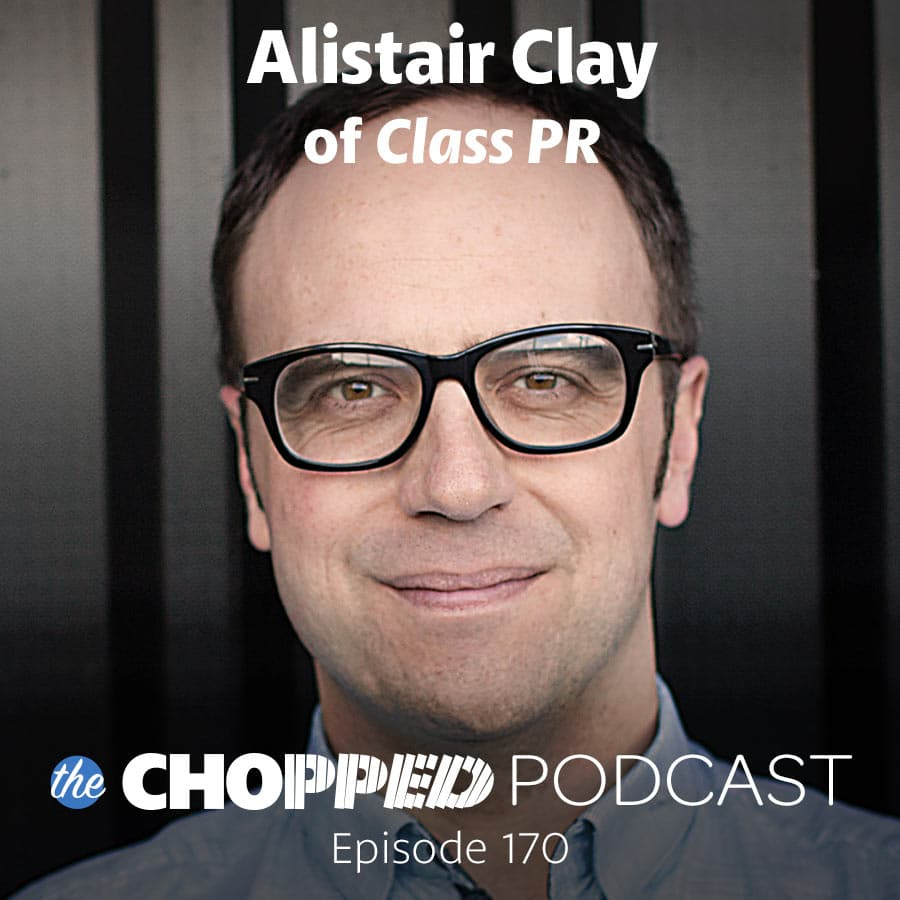 A photo of Alistair Clay with text indicating he's the next guest on the Chopped Podcast.