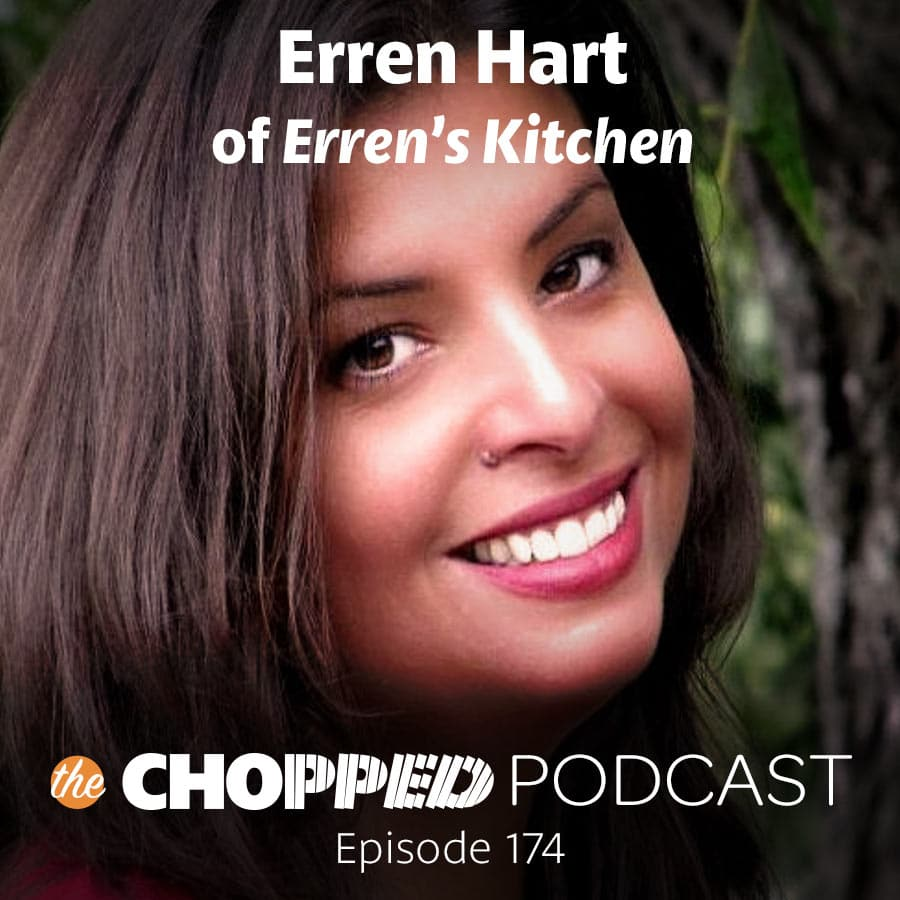 A photo of Erren Hart with this text: Erren Hart of Erren's Kitchen on the Chopped Podcast!